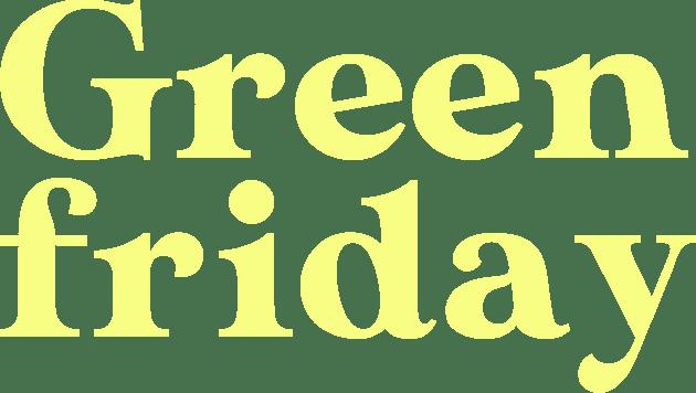 green friday: mil árvores por dia, todos os dias